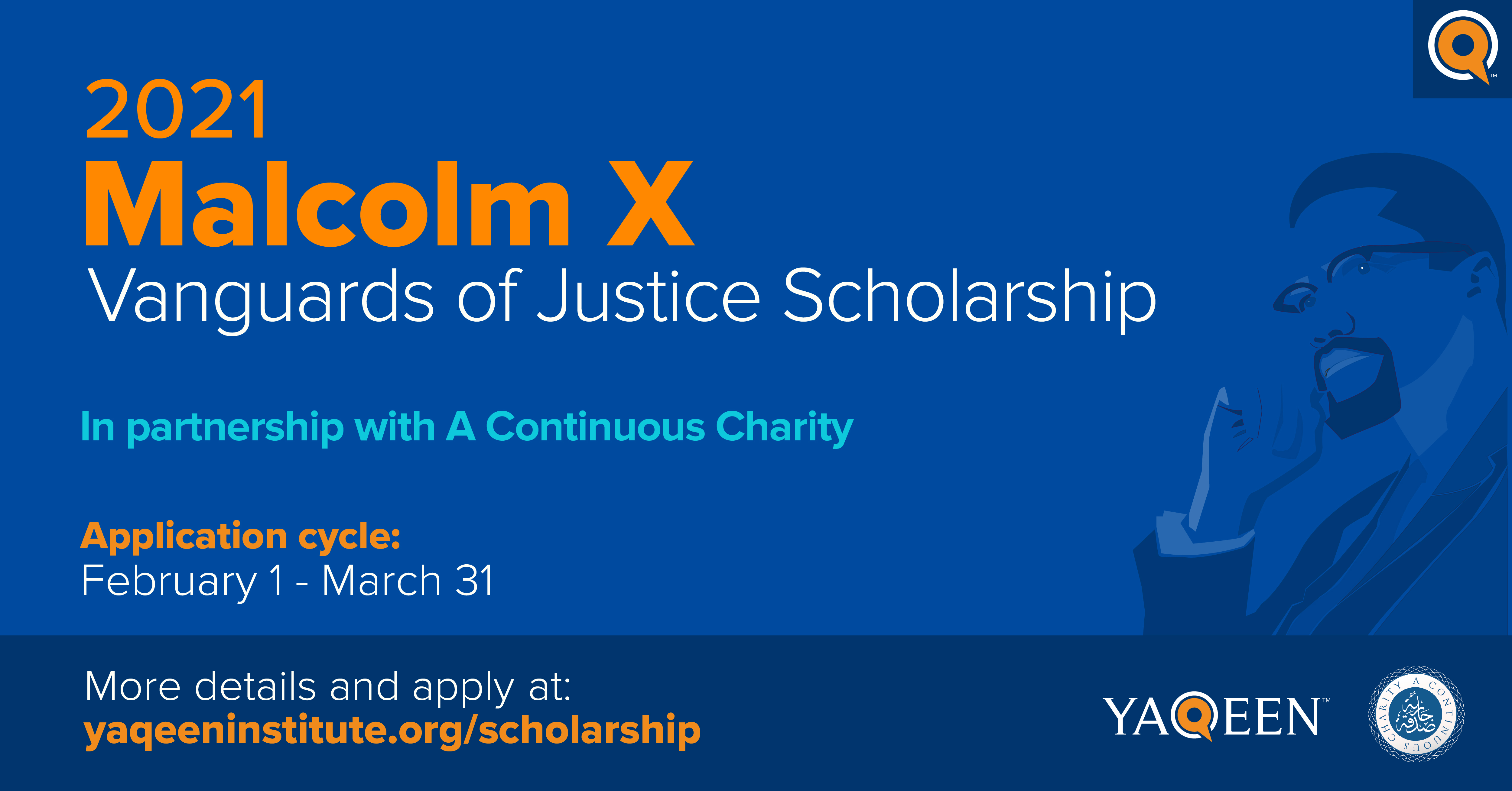 Malcolm X Vanguards of Justice Scholarship